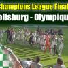 ++ Matchday ++ VfL-Frauen heute im Champions-League-Finale
