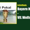 Pokal: Wolfsburg muss zu den Bayern nach München