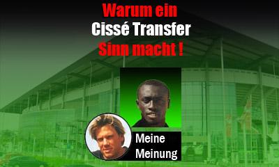 Warum ein Cissé Transfer Sinn macht