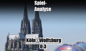 Koeln gegen den Vfl Wolfsburg